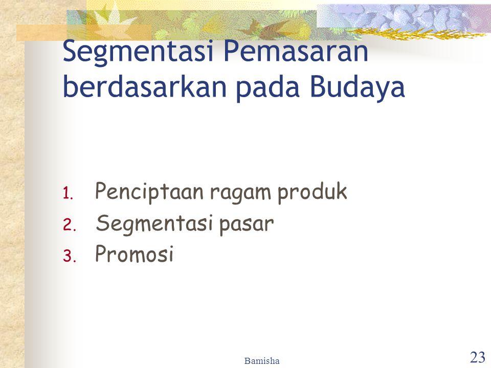 Segmentasi Pemasaran berdasarkan pada Budaya