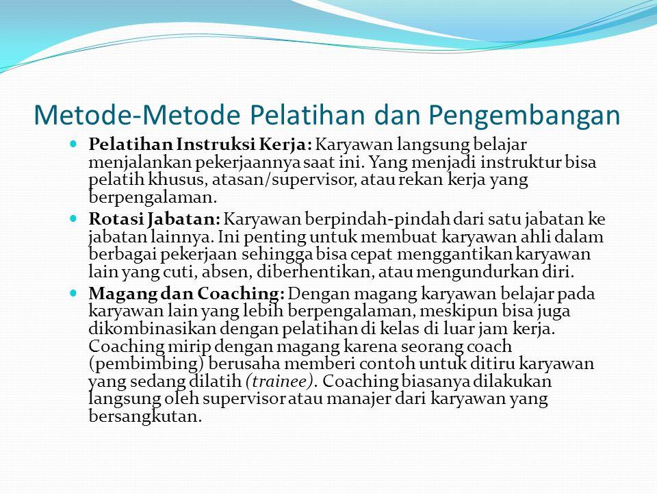 Metode-Metode Pelatihan dan Pengembangan