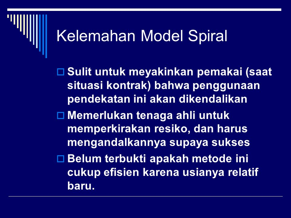 Kelemahan Model Spiral