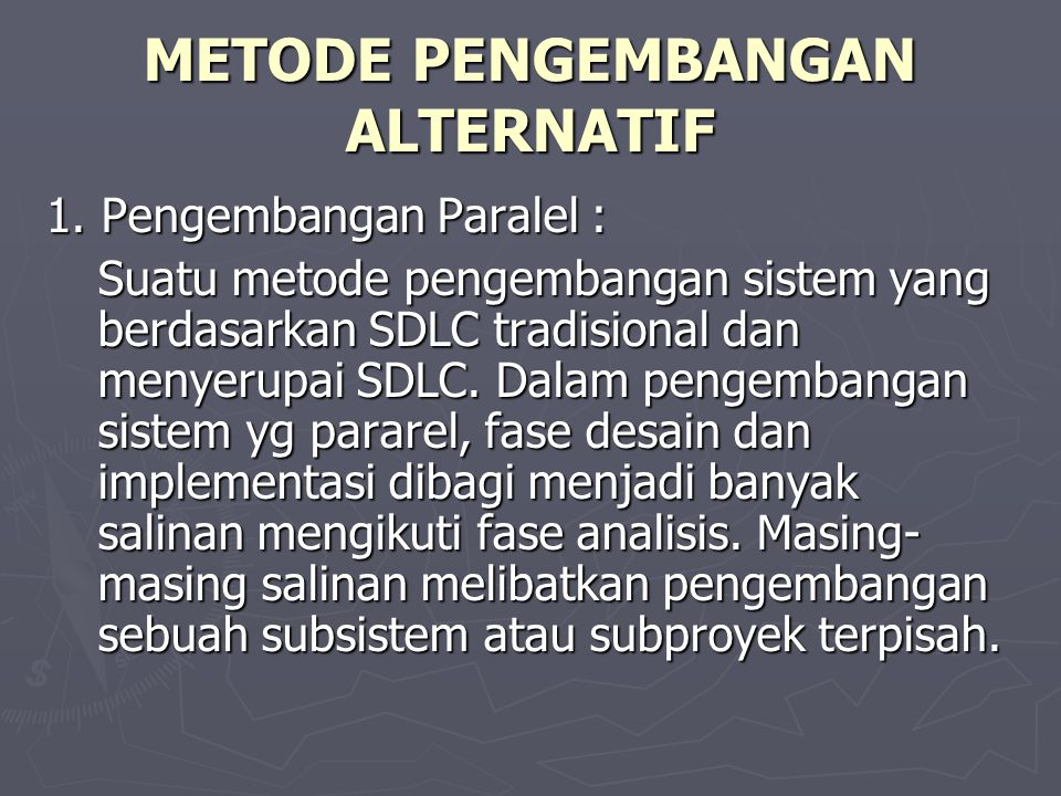 METODE PENGEMBANGAN ALTERNATIF