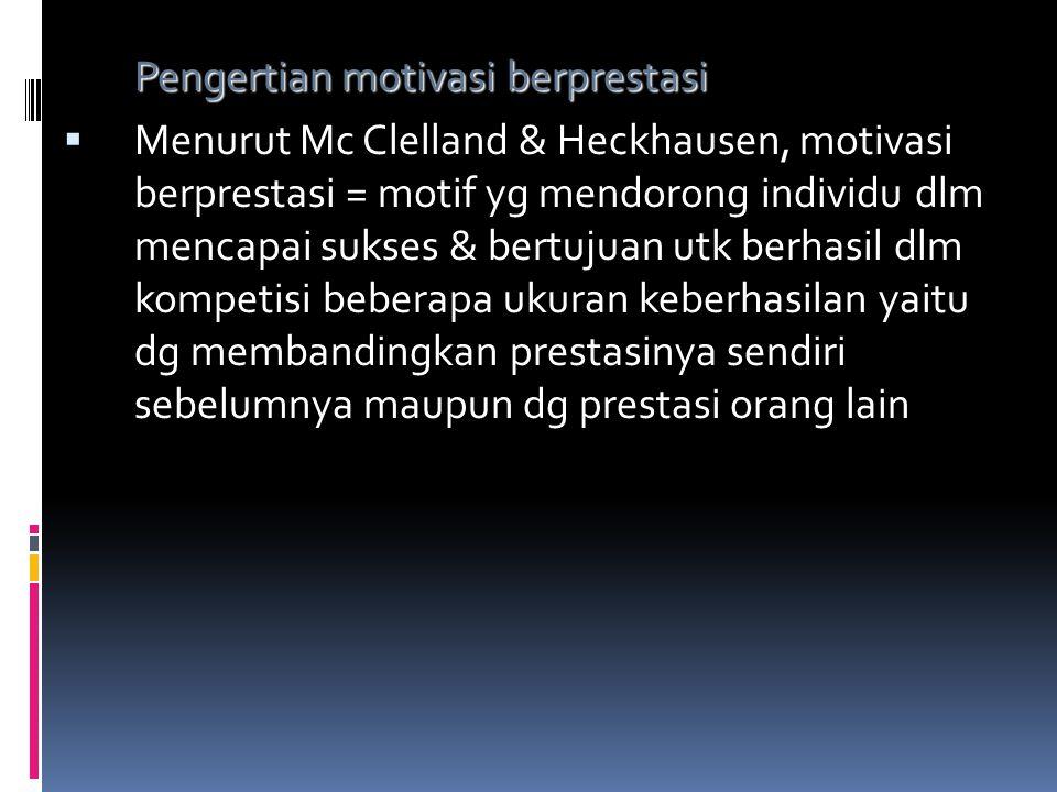 Pengertian motivasi berprestasi