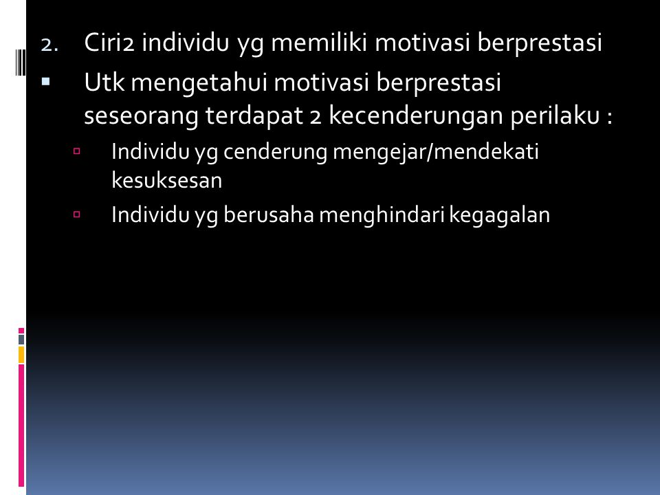 Ciri2 individu yg memiliki motivasi berprestasi