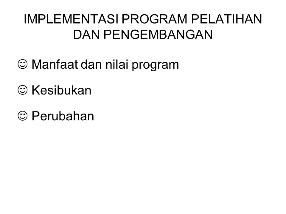 IMPLEMENTASI PROGRAM PELATIHAN DAN PENGEMBANGAN