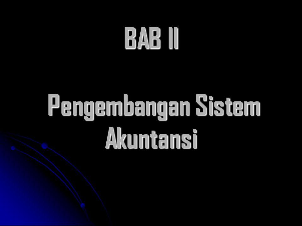 BAB II Pengembangan Sistem Akuntansi
