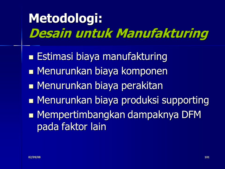Metodologi: Desain untuk Manufakturing