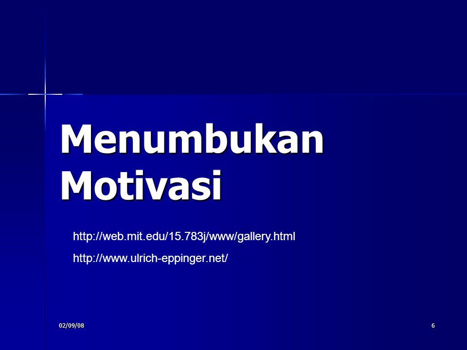 Menumbukan Motivasi http://web.mit.edu/15.783j/www/gallery.html