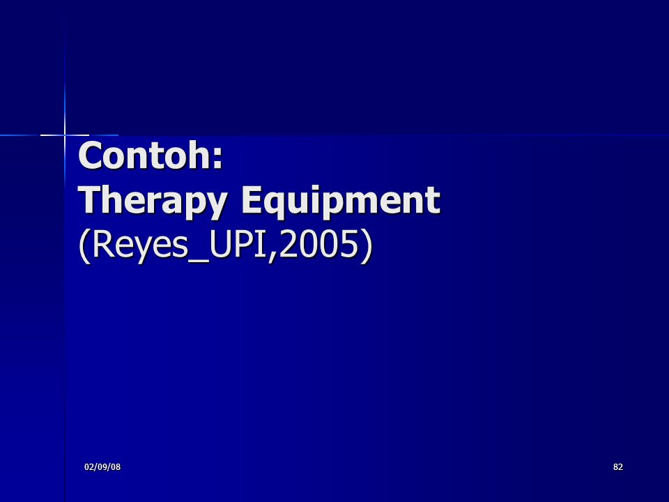 Contoh: Therapy Equipment (Reyes_UPI,2005)‏