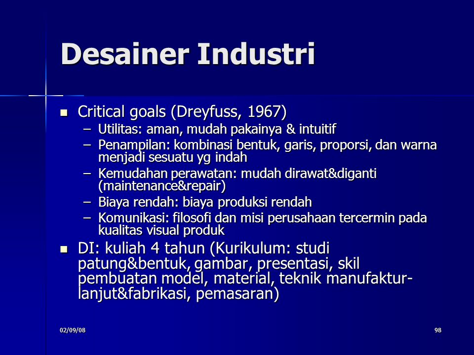 Desainer Industri Critical goals (Dreyfuss, 1967)‏