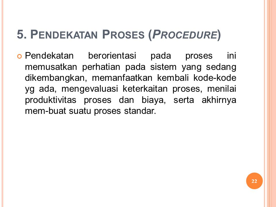 5. Pendekatan Proses (Procedure)