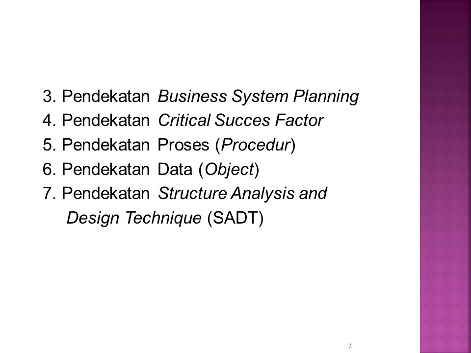 3. Pendekatan Business System Planning 4