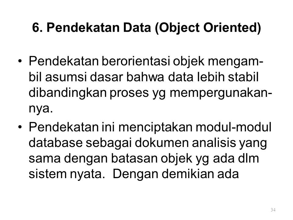 6. Pendekatan Data (Object Oriented)