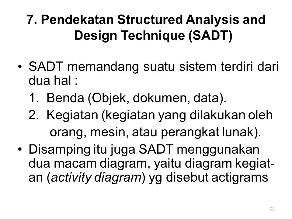 7. Pendekatan Structured Analysis and Design Technique (SADT)