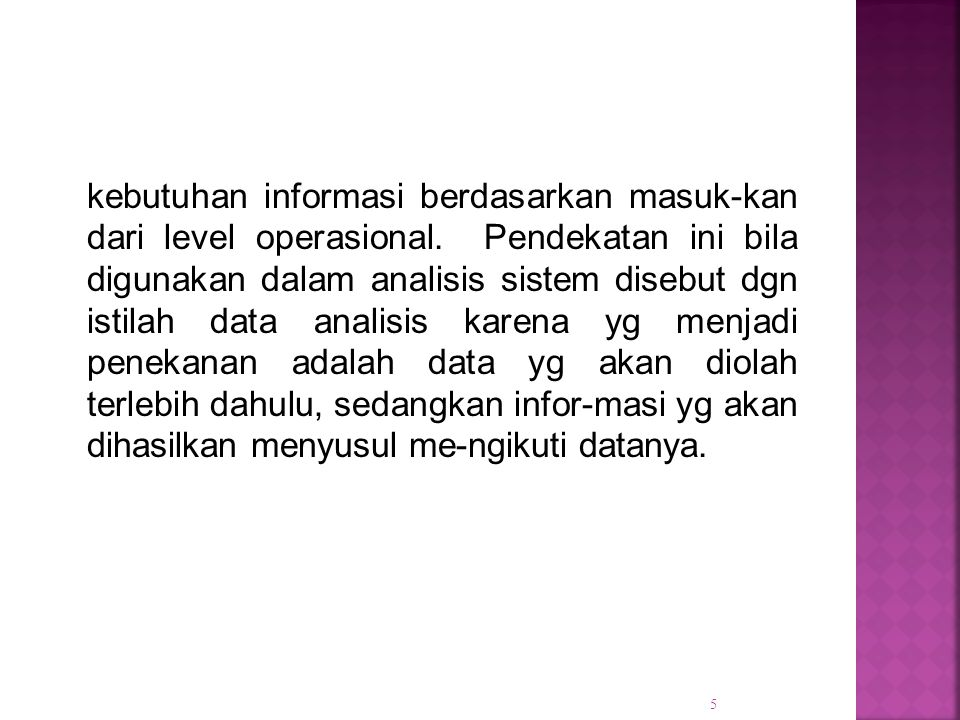 kebutuhan informasi berdasarkan masuk-kan dari level operasional