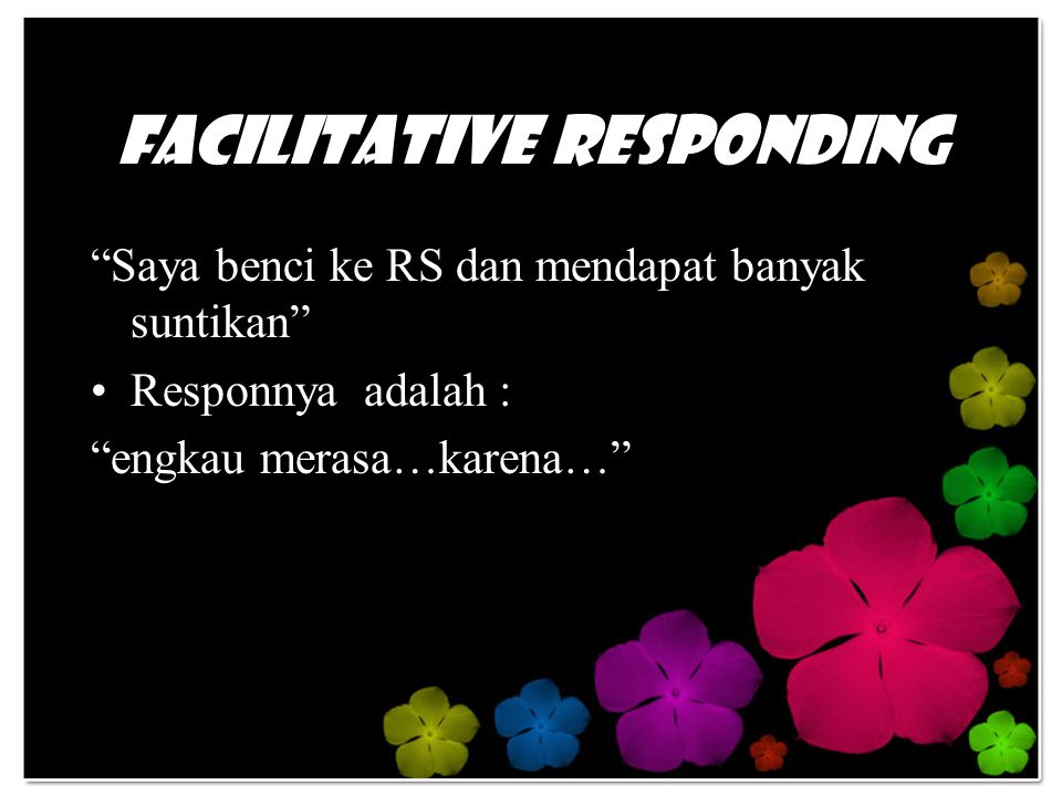 Facilitative Responding