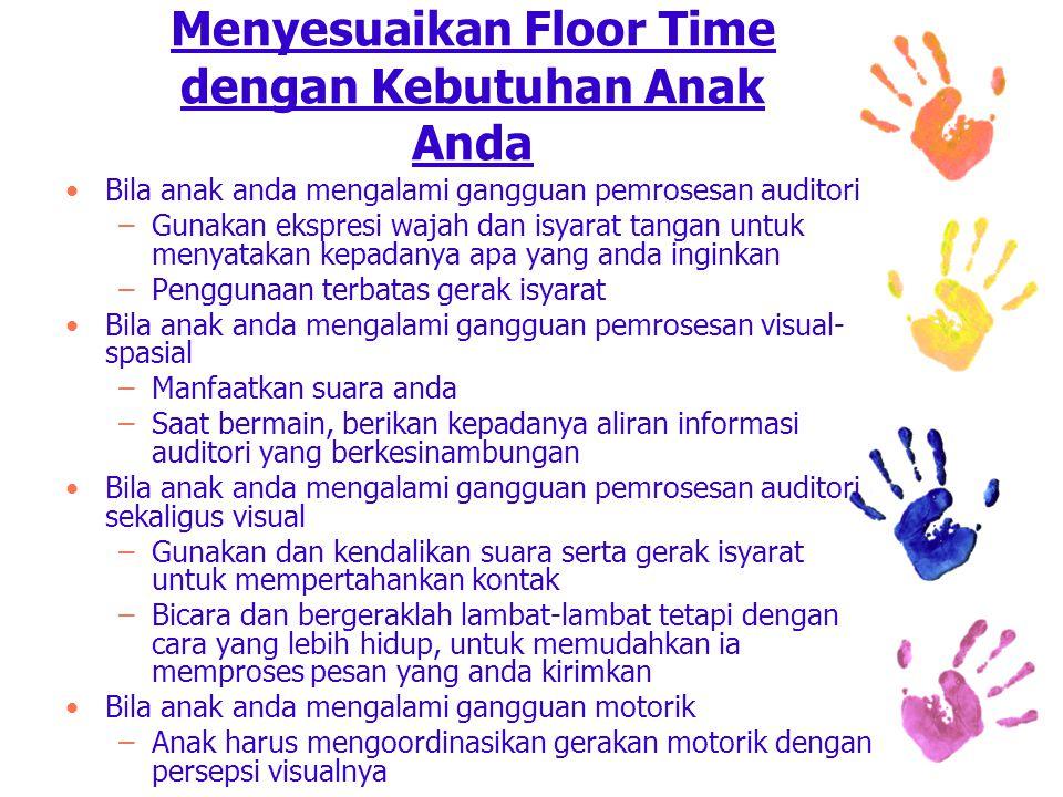 Menyesuaikan Floor Time dengan Kebutuhan Anak Anda