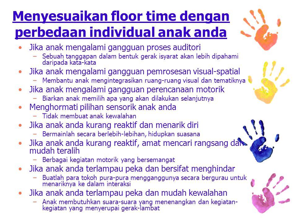 Menyesuaikan floor time dengan perbedaan individual anak anda
