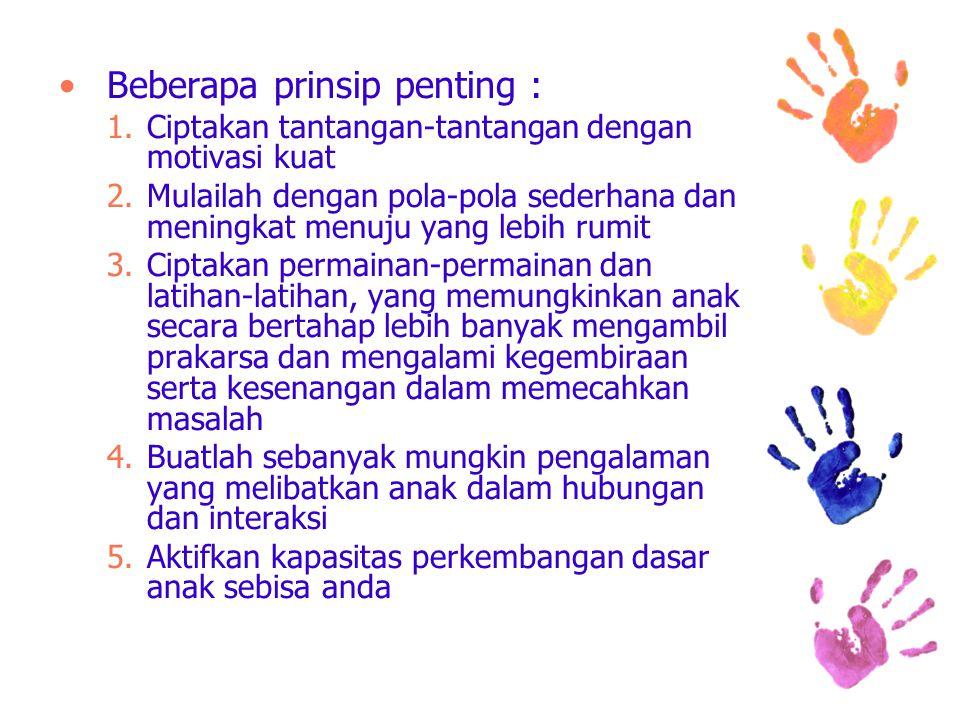 Beberapa prinsip penting :