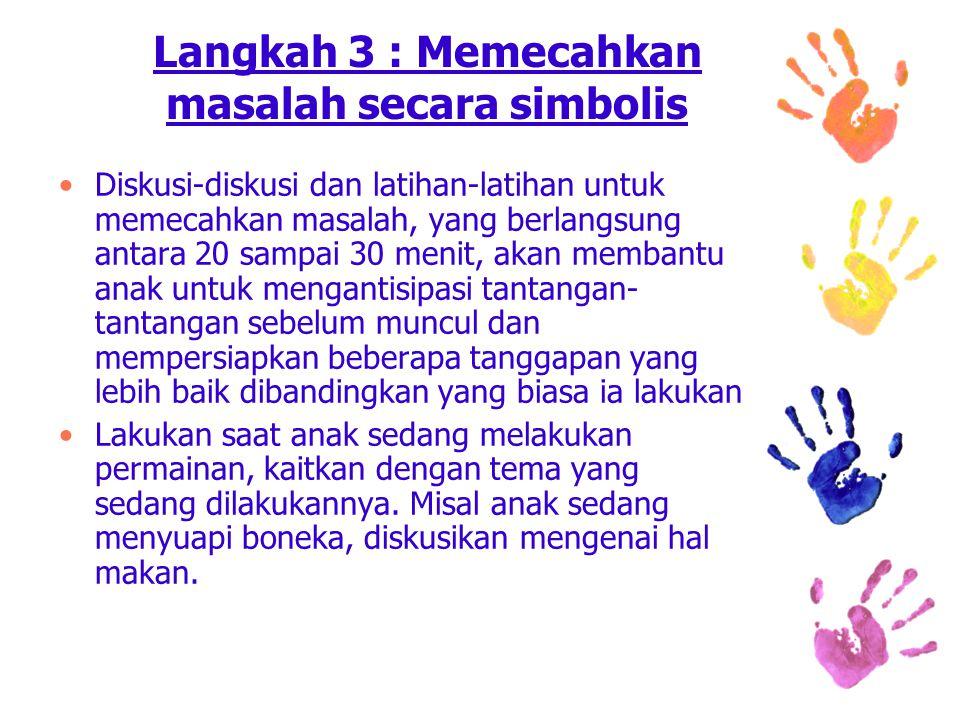 Langkah 3 : Memecahkan masalah secara simbolis