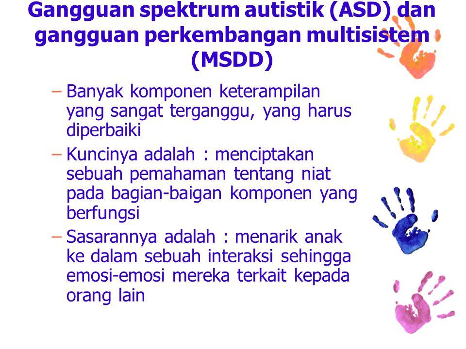 Gangguan spektrum autistik (ASD) dan gangguan perkembangan multisistem (MSDD)