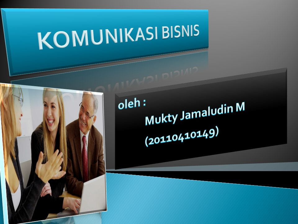 oleh : Mukty Jamaludin M (20110410149)