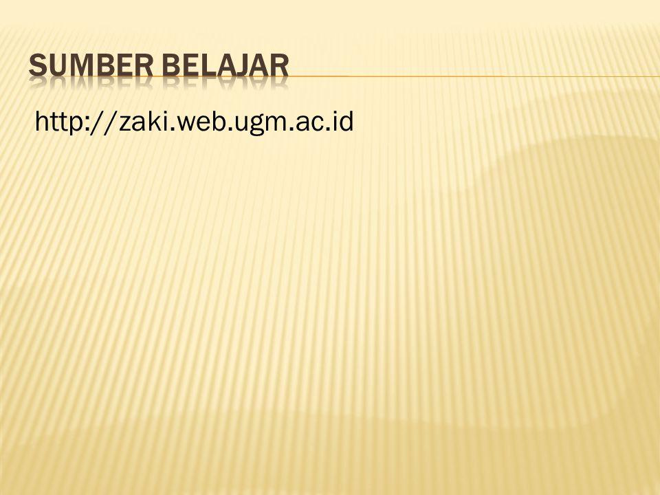 SUMBER BELAJAR http://zaki.web.ugm.ac.id