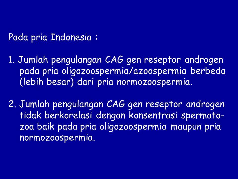 Pada pria Indonesia : 1.