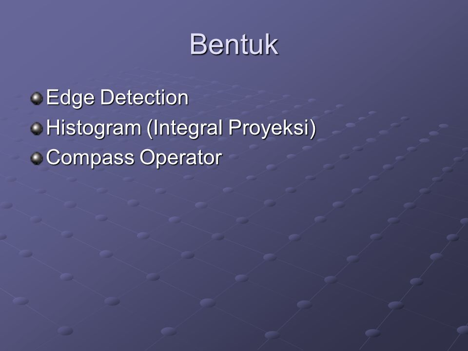 Bentuk Edge Detection Histogram (Integral Proyeksi) Compass Operator