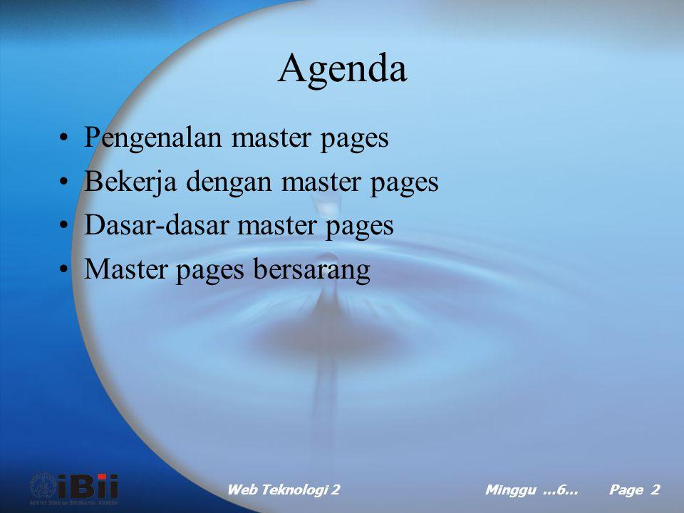 Agenda Pengenalan master pages Bekerja dengan master pages