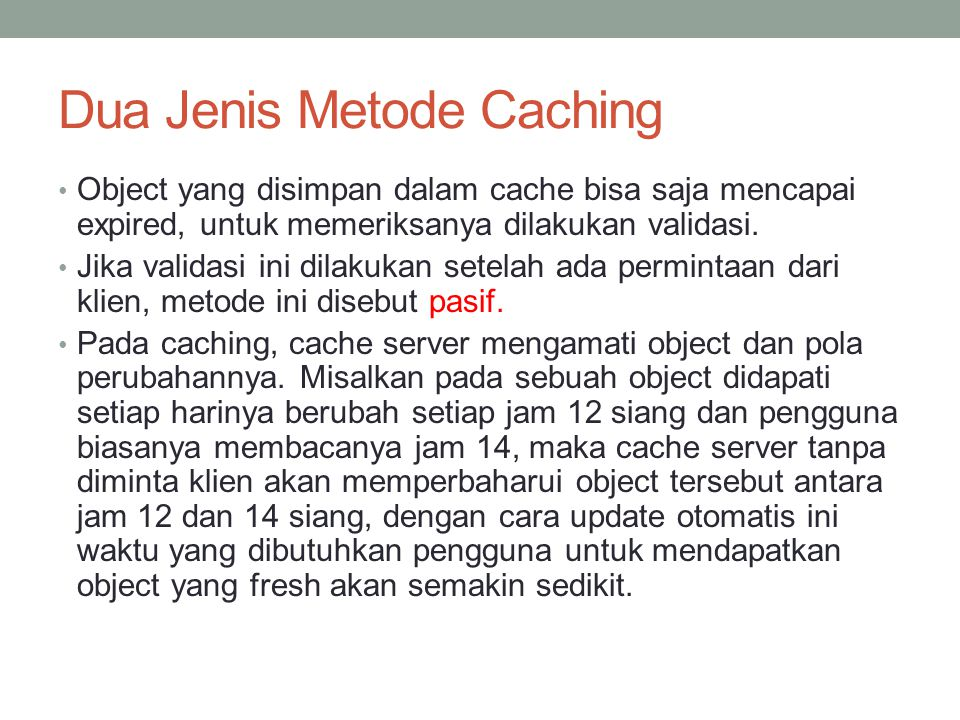 Dua Jenis Metode Caching