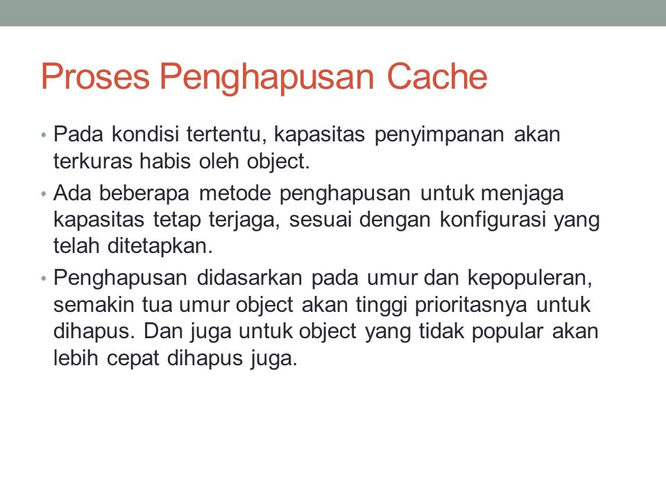 Proses Penghapusan Cache