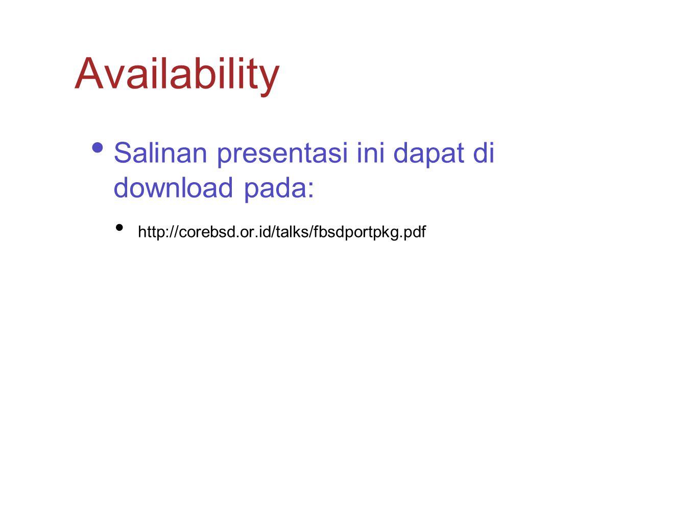 Availability Salinan presentasi ini dapat di download pada: