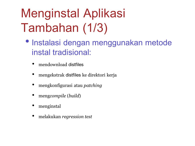 Menginstal Aplikasi Tambahan (1/3)