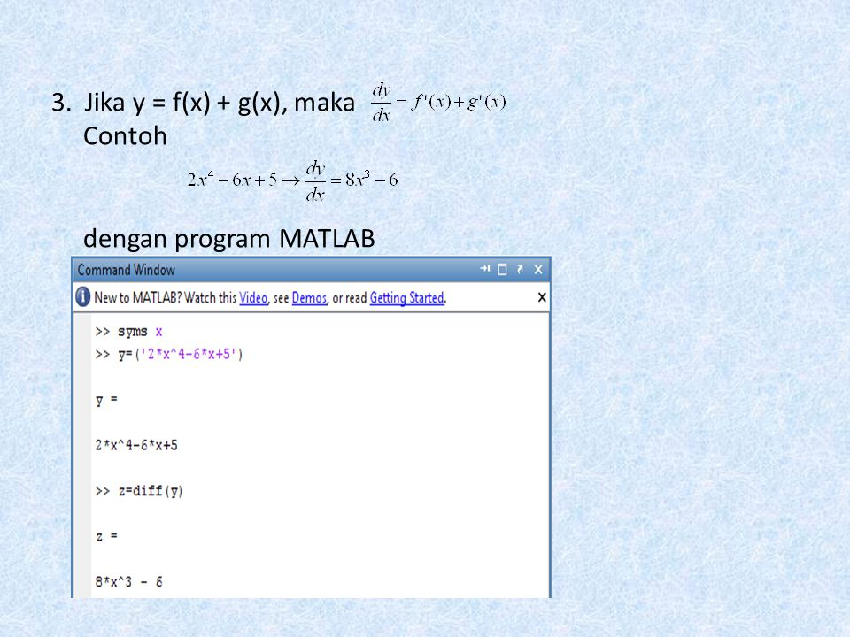 3. Jika y = f(x) + g(x), maka Contoh dengan program MATLAB
