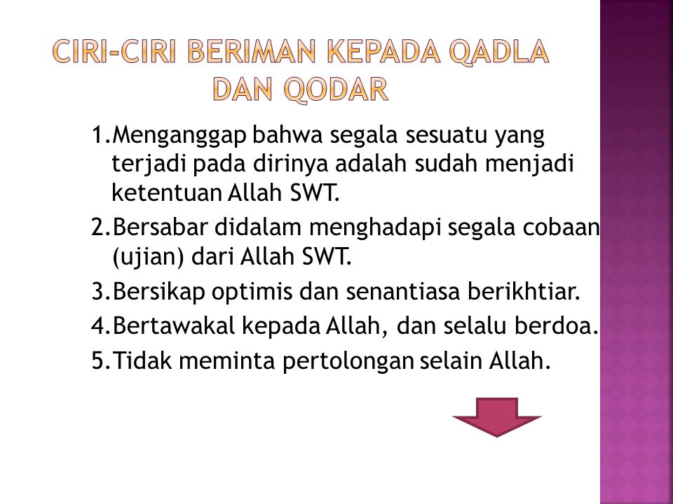 ciri-ciri beriman kepada Qadla dan Qodar