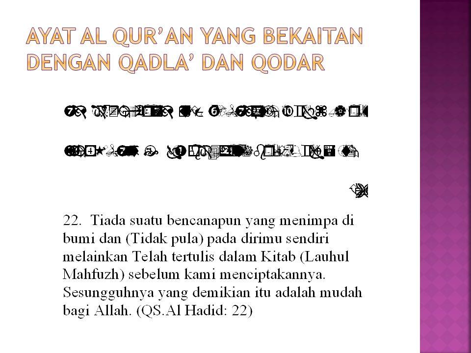 ayat Al Qur'an yang bekaitan dengan Qadla' dan Qodar