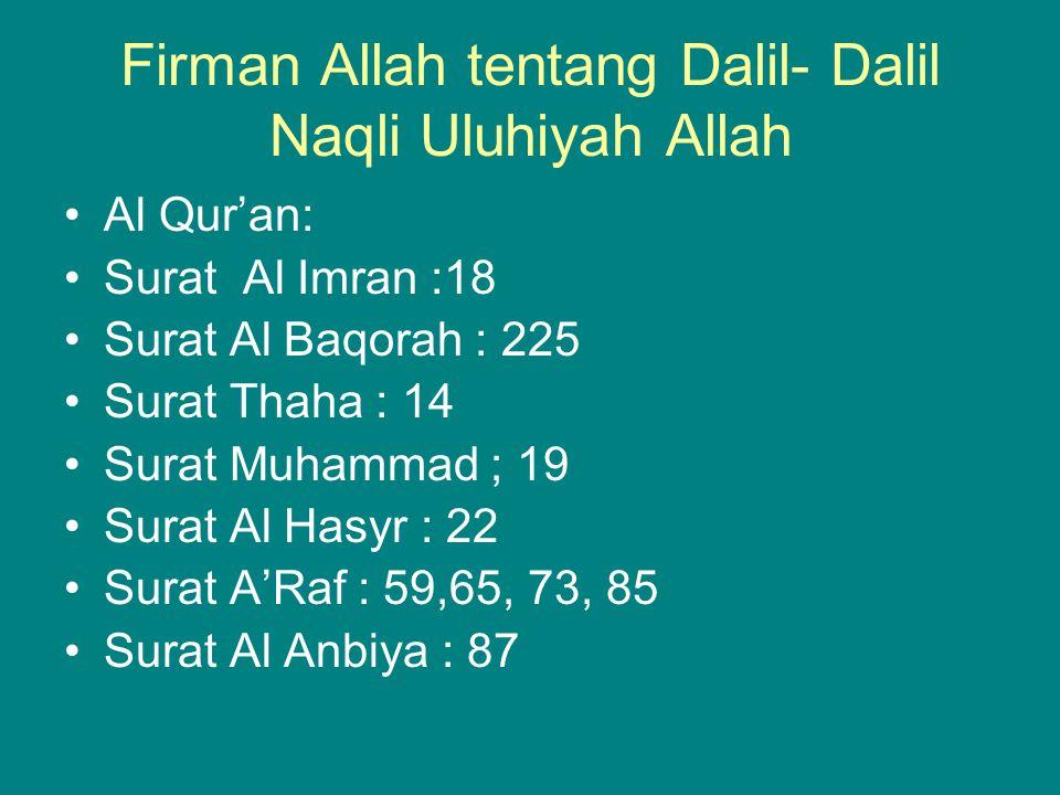Firman Allah tentang Dalil- Dalil Naqli Uluhiyah Allah