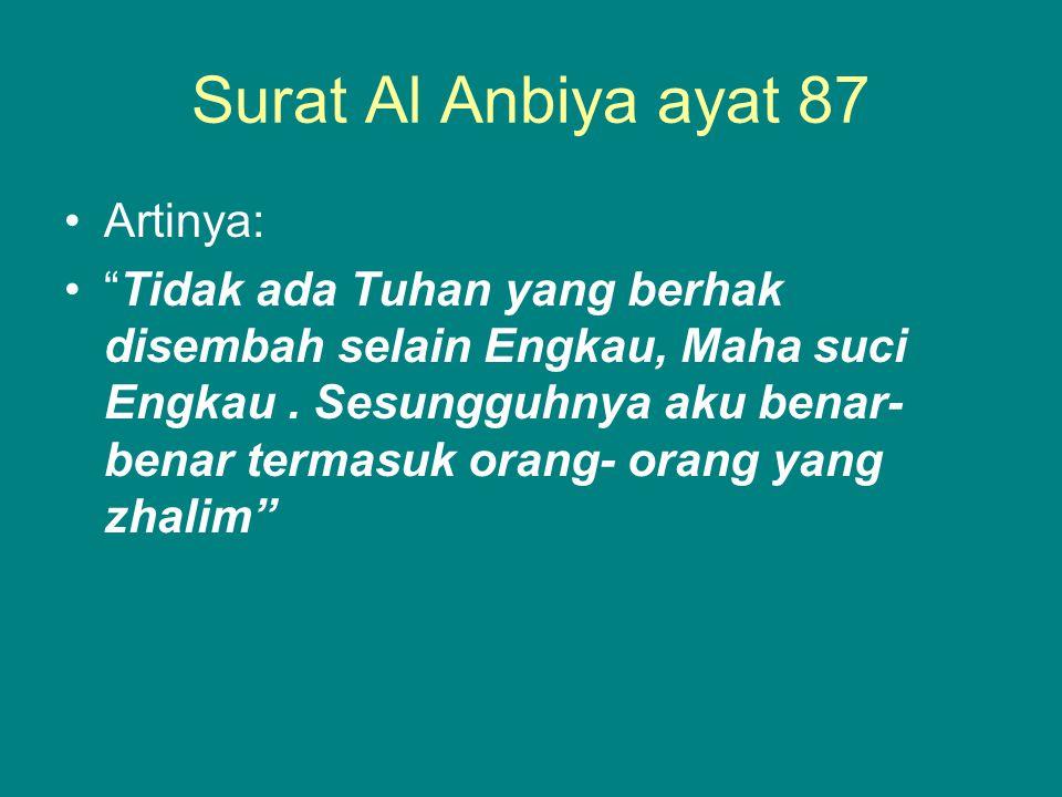 Surat Al Anbiya ayat 87 Artinya: