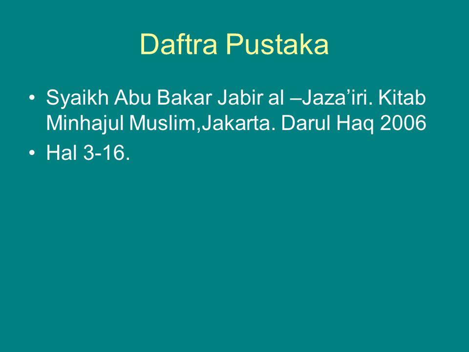 Daftra Pustaka Syaikh Abu Bakar Jabir al –Jaza'iri.