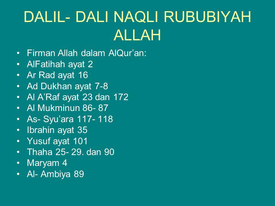 DALIL- DALI NAQLI RUBUBIYAH ALLAH