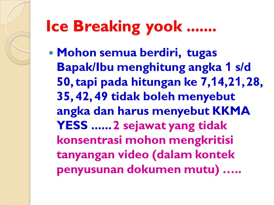 Ice Breaking yook .......