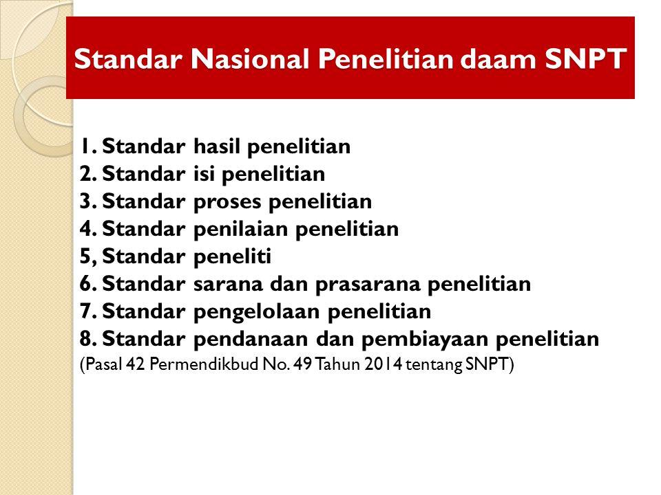 Standar Nasional Penelitian daam SNPT