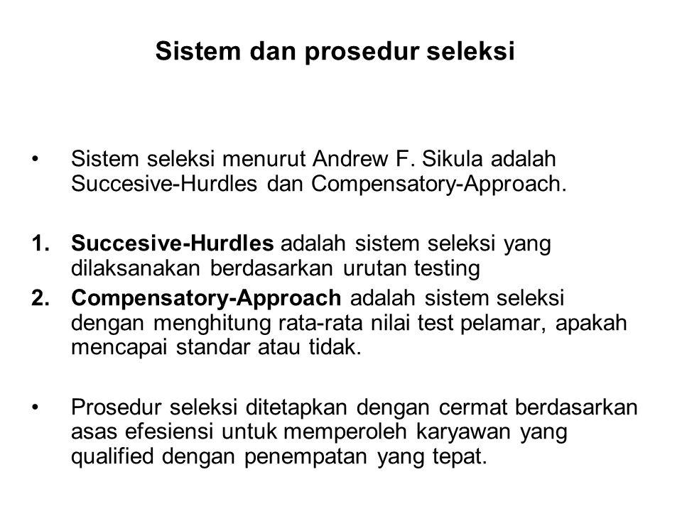 Sistem dan prosedur seleksi
