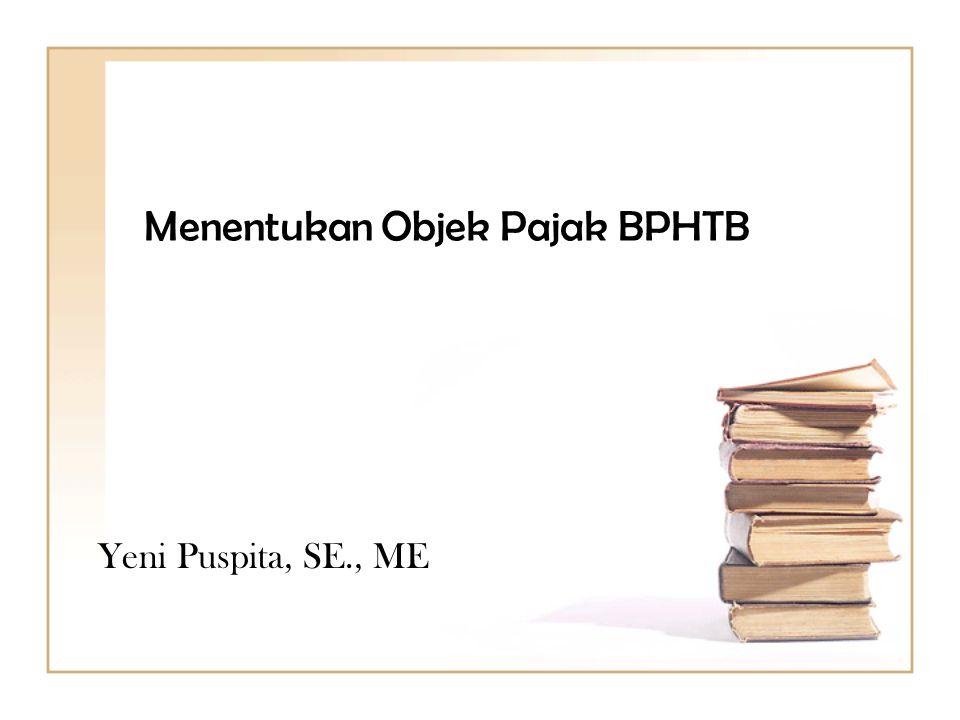 Menentukan Objek Pajak BPHTB