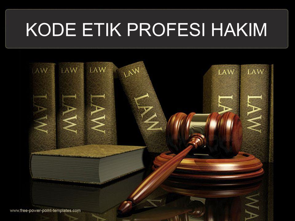 KODE ETIK PROFESI HAKIM