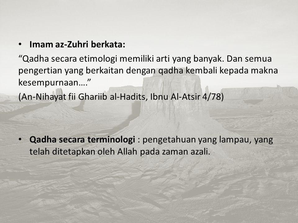 Imam az-Zuhri berkata:
