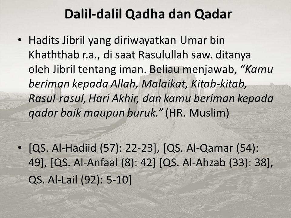 Dalil-dalil Qadha dan Qadar