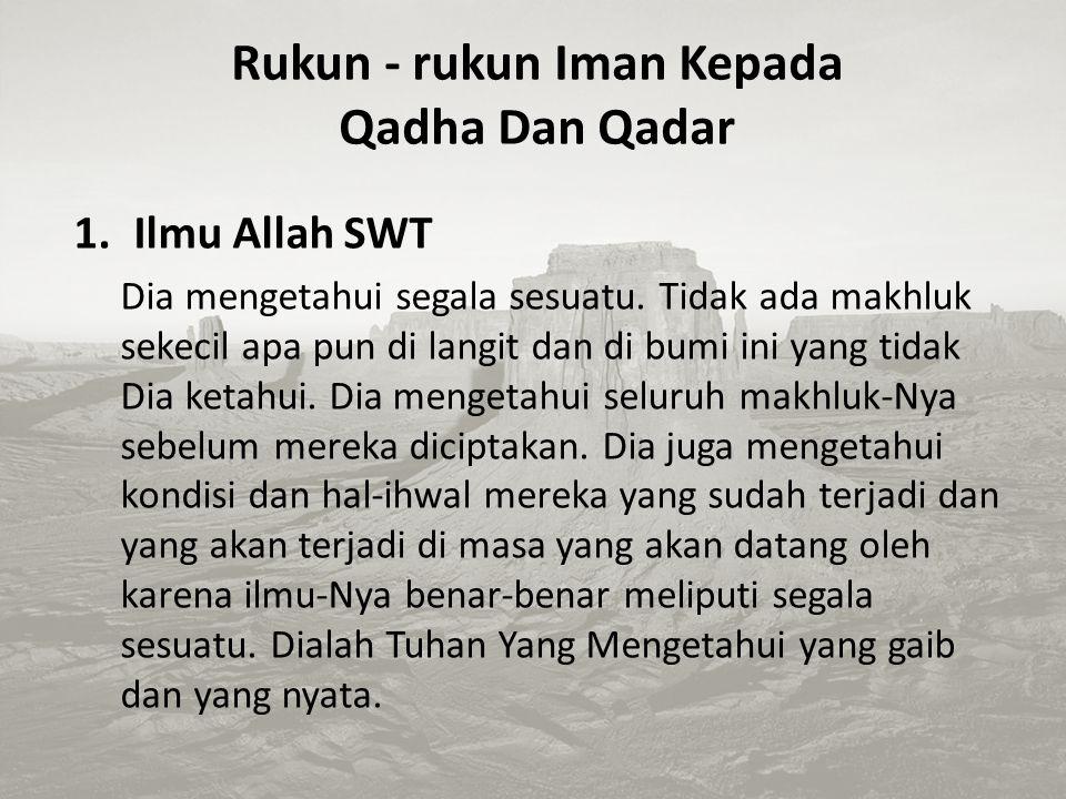 Rukun - rukun Iman Kepada Qadha Dan Qadar