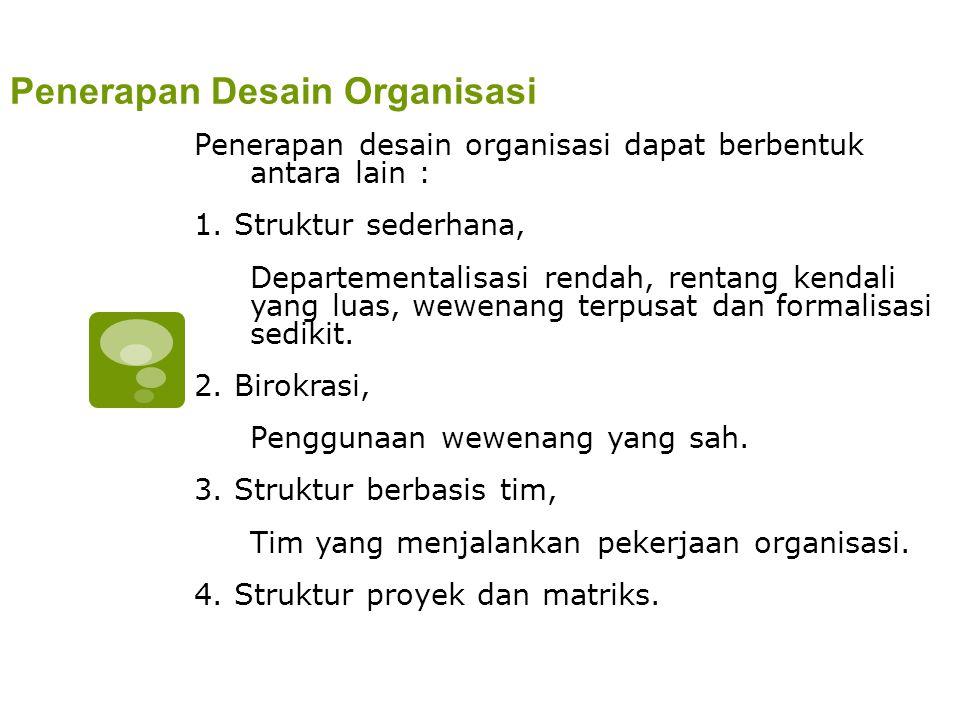 Penerapan Desain Organisasi