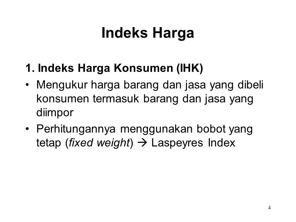 Indeks Harga 1. Indeks Harga Konsumen (IHK)
