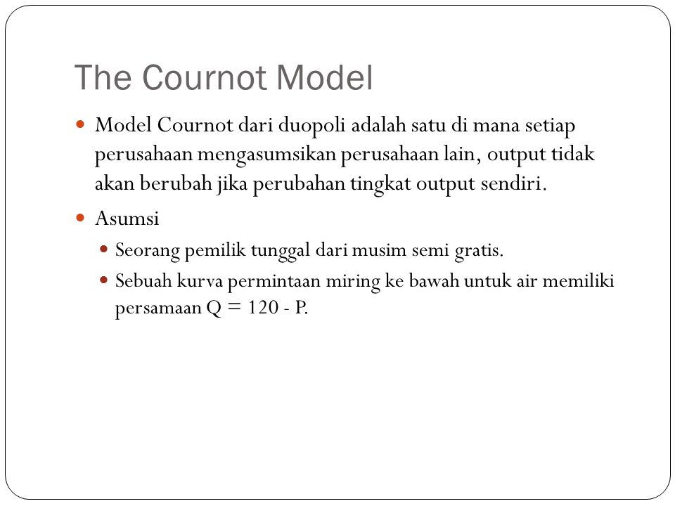 The Cournot Model